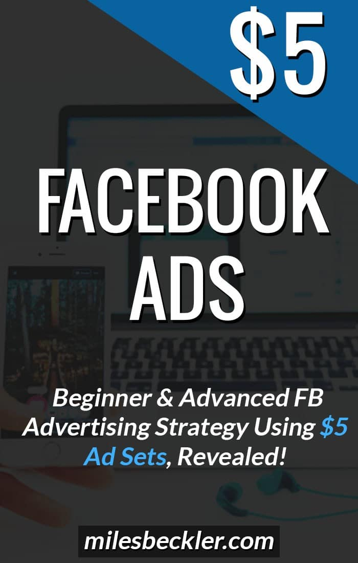 Facebook Ads Cost? - The $5 Facebook Advertising Strategy Explained