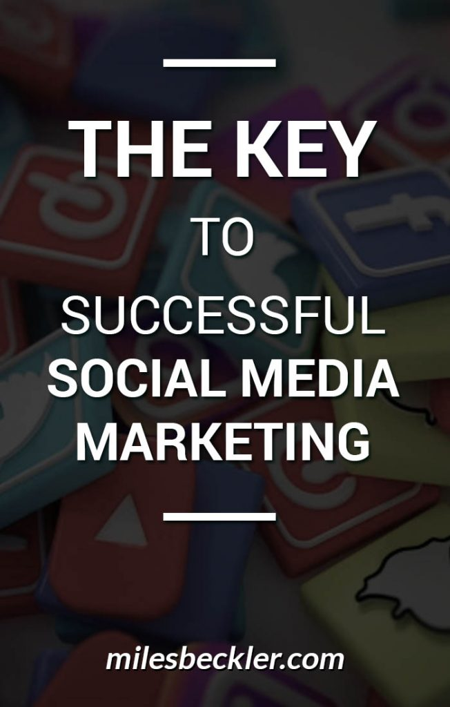 The Key To Successful Social Media Marketing