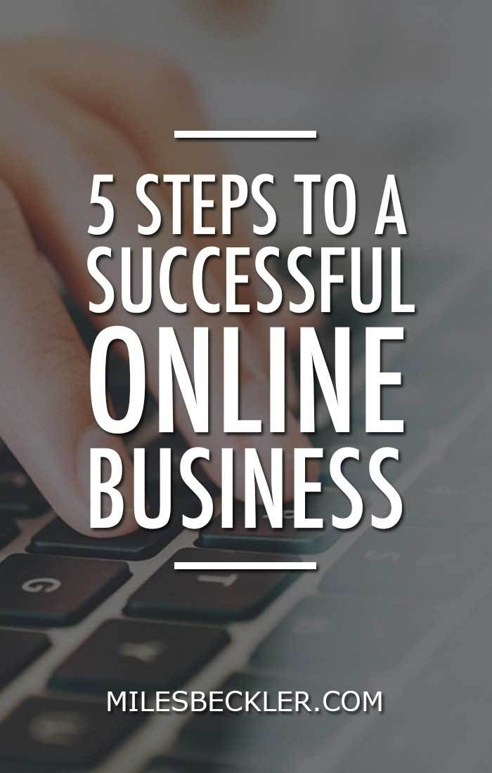 5 Steps to a Successful Online Business - online business