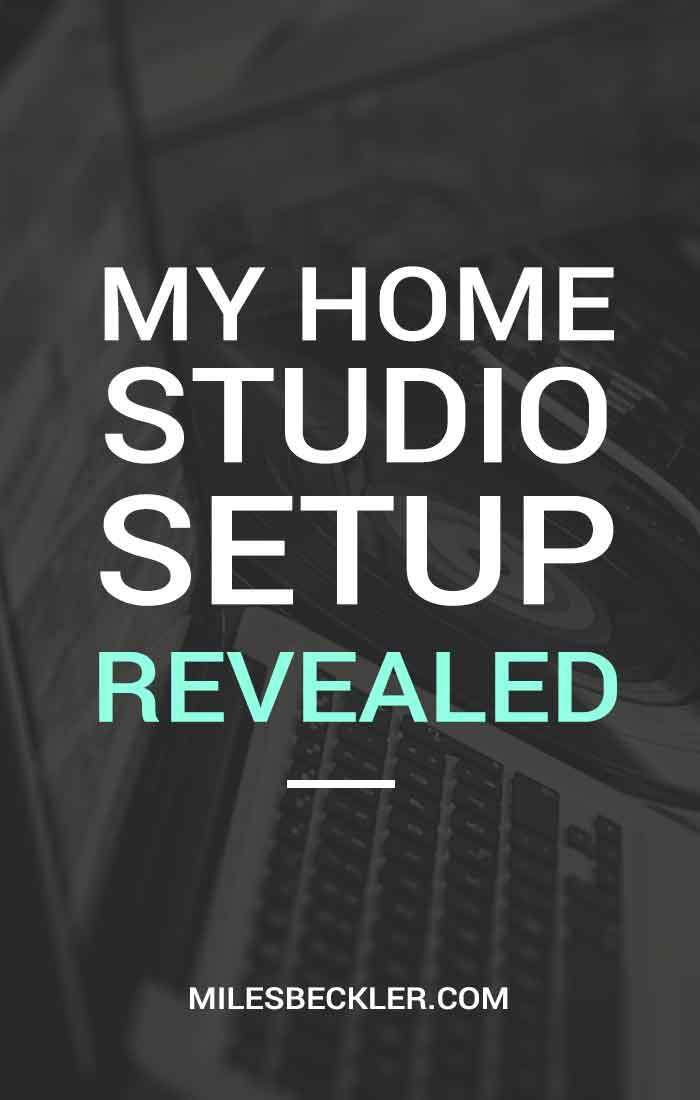 My Home Studio Setup Revealed