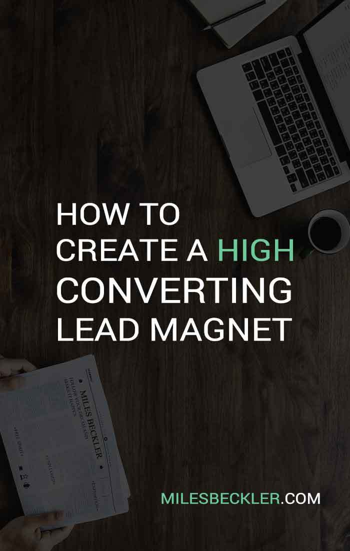 How To Create A High Converting Lead Magnet