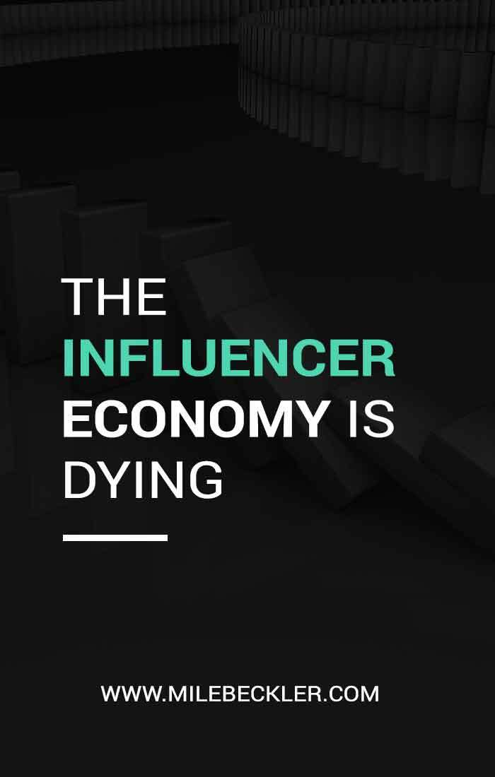 The Influencer Economy Is Dying