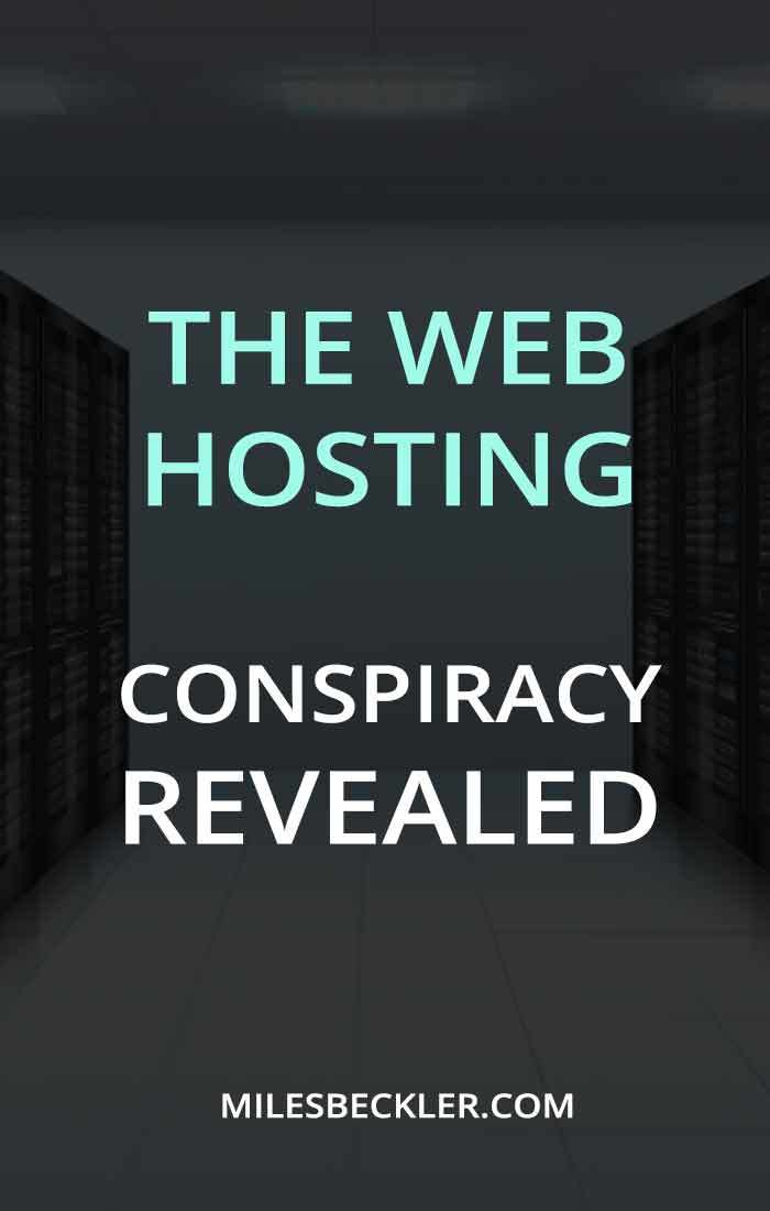 The Web Hosting Conspiracy Revealed