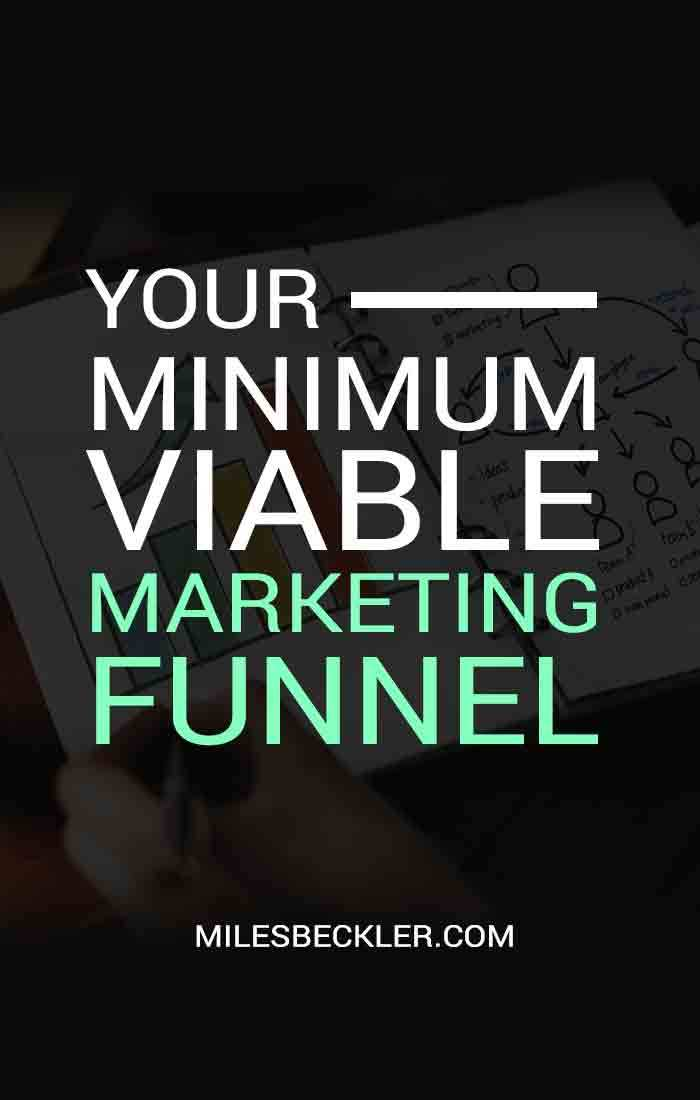 Your Minimum Viable Marketing Funnel