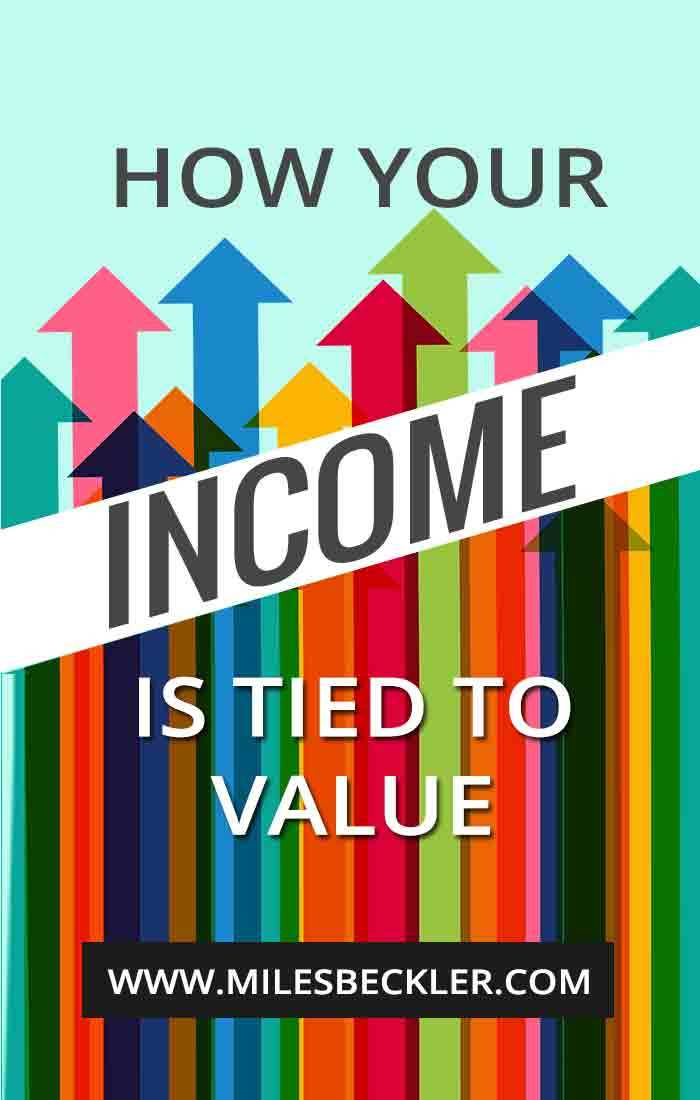 How Your Income Is Tied To Value
