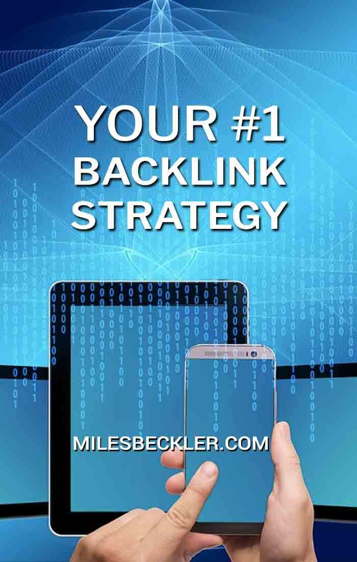 Your #1 backlink strategy