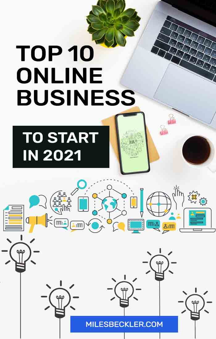 Top 10 Online Business To Start In 2021