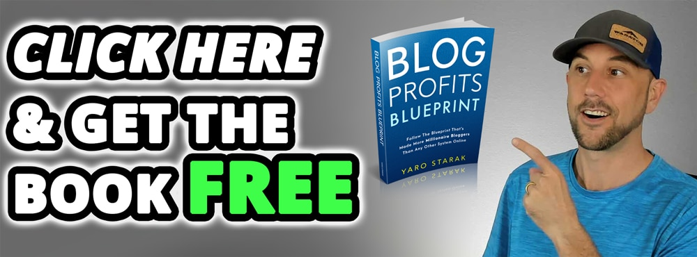 Click here to get the free blog profits blueprint book, today